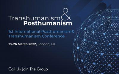 International Posthumanism & Transhumanism Conference / 25-26 March 2022, London