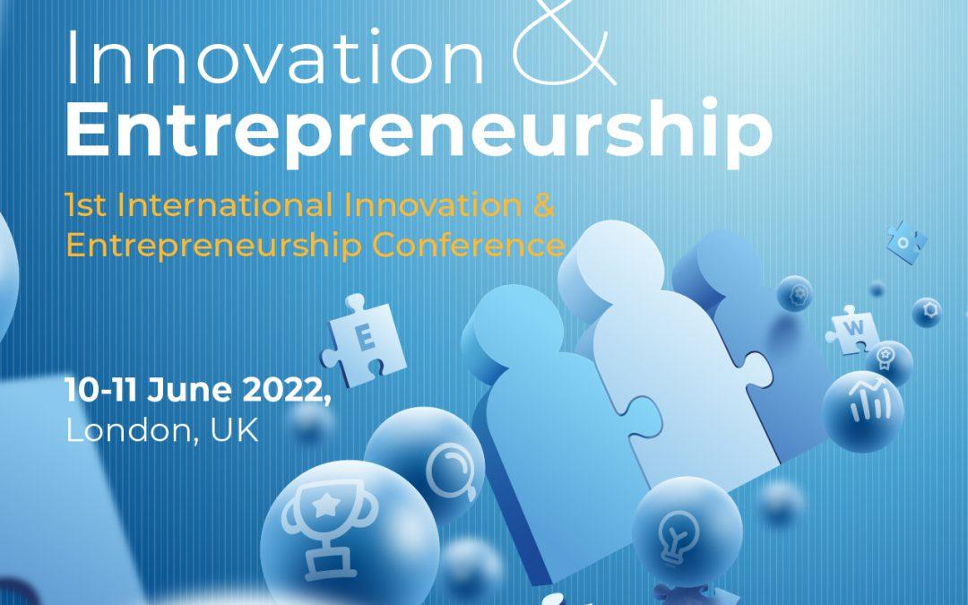 International Innovation & Entrepreneurship Conference / 10-11 June 2022, London